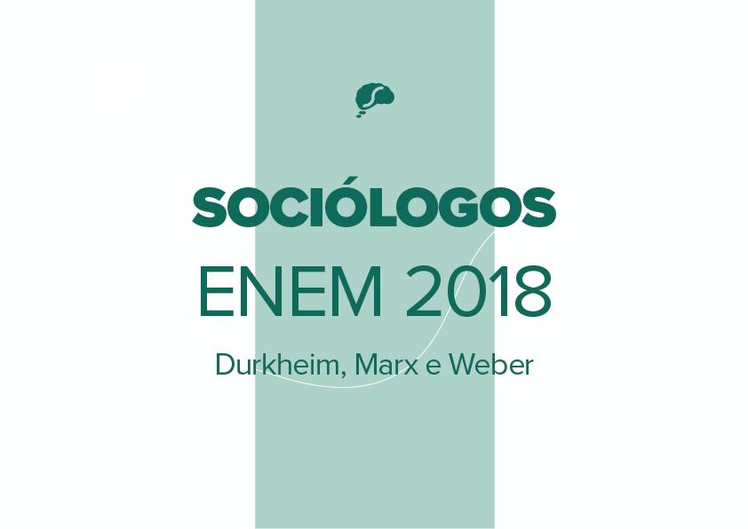 3 sociólogos clássicos que mais caem no Enem