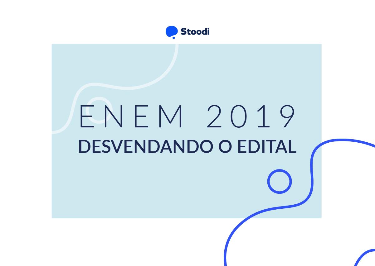 Enem 2019: desvendando o edital do exame