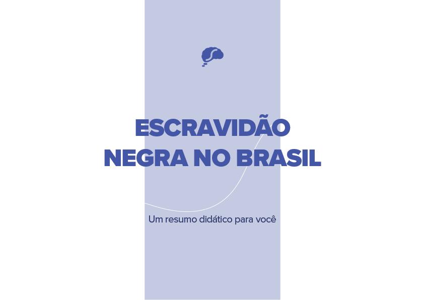 Escravidão negra no Brasil