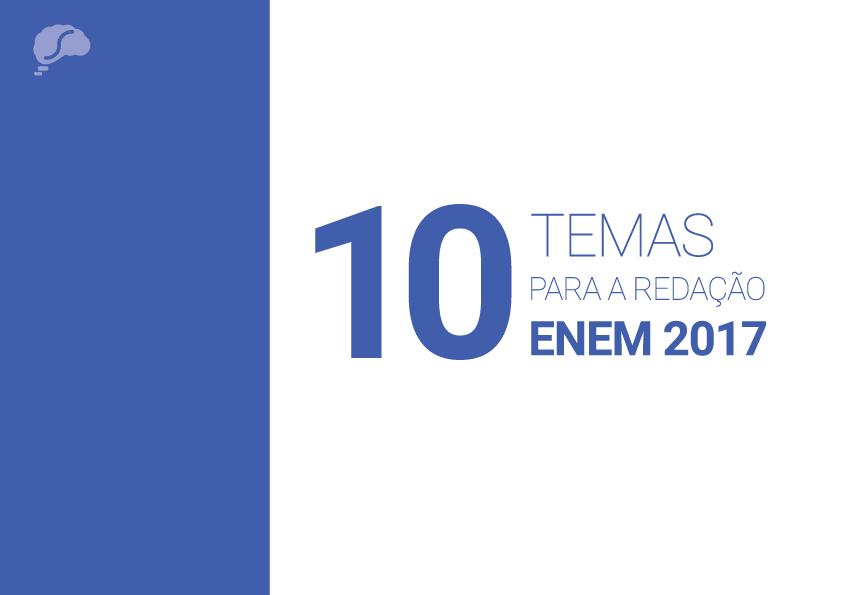 10 temas para a redação Enem 2017