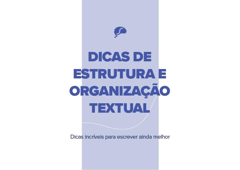 Dicas de estrutura e organização textual