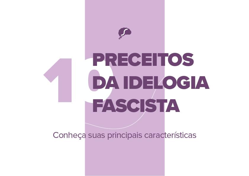 10 preceitos da ideologia fascista