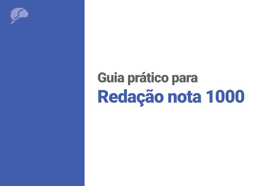 Guia prático para redação nota 1000
