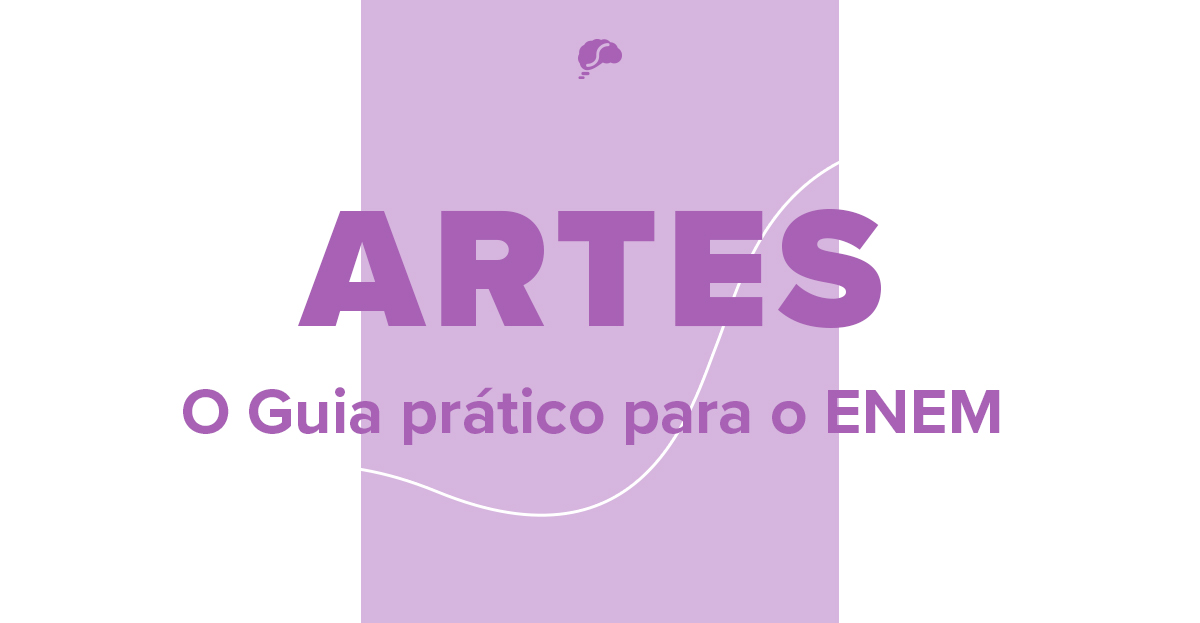 5 tópicos de Artes que mais caem no Enem