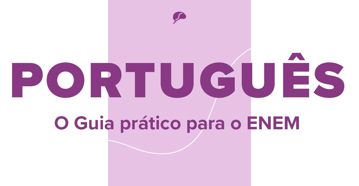 5 tópicos de Português que mais caem no Enem