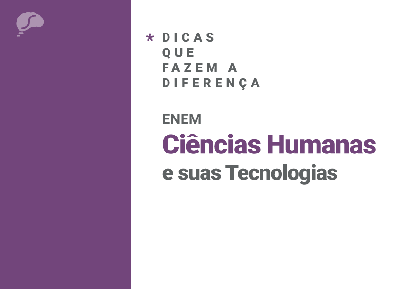 Dicas que fazem a diferença: Ciências Humanas