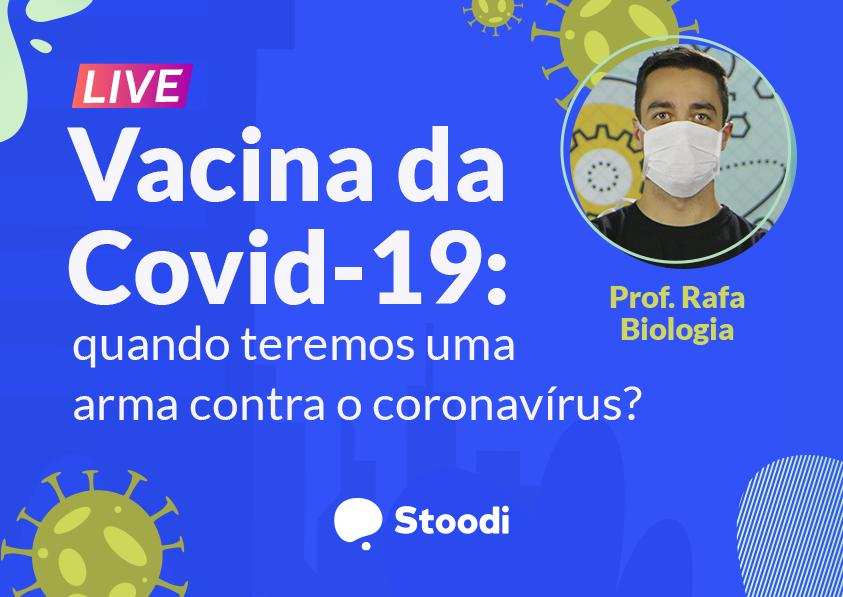Vacina da Covid-19: quando teremos uma solução?